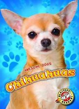 Chihuahuas by Mari Schuh (2016, Hardcover)