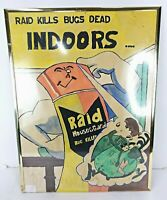 """Vintage Raid Kills Bugs Dead Indoors, Insect Repellant Ad Sign Poster 25"""""""