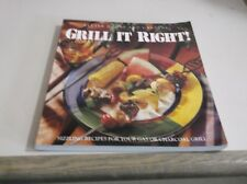 Grill It Right by Carolyn B. Mitchell and Better Homes and Gardens Editors (1995