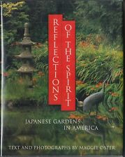 Reflections of the Spirit: Japanese Gardens in America by Maggie Oster Hc/Dj 1St