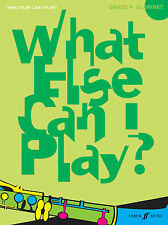 What Else Can I Play? Grade 4 CLARINET Solo Learn to Play FABER Music BOOK SONGS