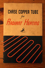 Chase Copper Tube for Radiant Heating 1946 Booklet Chase Brass & Copper Co.