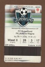 Orig.Ticket   1.Bundesliga  Österreich 05/06    FC PASCHING - AUSTRIA WIEN  !!