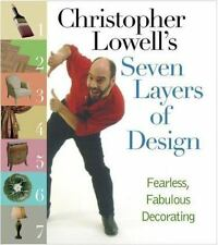 Christopher Lowell's Seven Layers of Design Hard Cover FIRST EDITION!