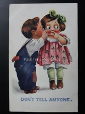American Kiddies: Children Theme DON'T TELL ANYONE c1912