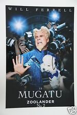 """Will Ferrell """"MUGATU"""" 20x30cm Foto """"Zoolander2""""  Autogramm / Autograph in Person"""