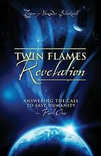 Twin Flames Revelation: Answering the Call to Save Humanity Book Part 1 by Zeyve
