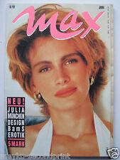 Max 6/1991, julia roberts, Odile Broulard, Mat Dillon, Marianne sägebrecht