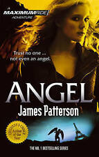 Maximum Ride: Angel, Patterson, James, New Book mon0000054590