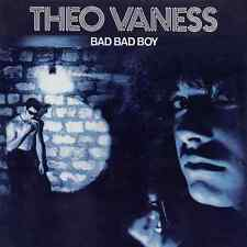 Theo Vaness • Bad Bad Boy New Import 24 Bit CD Remastered