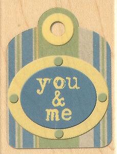 You & Me TAG K&Company Wood Mounted Rubber Stamp Inkadinkado NEW