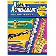 Accent on Achievement: Accent on Achievement, Trombone Bk. 1 by John O'Reilly an
