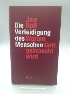 Die Verteidigung des Menschen von Jan Roß (2012, Gebundene Ausgabe)