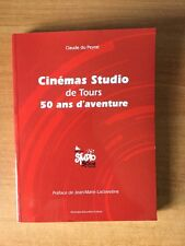 CINEMAS STUDIO DE TOURS 50 ANS D'AVENTURE