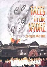 Faces in the Smoke: The Story of Josef Perl,Arthur Christopher Benjamin, Sylvia