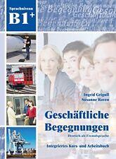 Begegnungen: Geschaftliche Begegnungen B1+ German textbook with CD, VERY GOOD