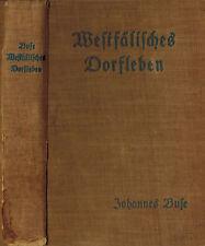 Johannes Buse, Westfälisches Dorfleben, Erzählungen a Westfalen, Paderborn 1926