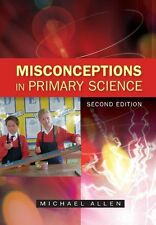 Misconceptions in Primary Science, Good Condition Book, Allen, ISBN 978033526266