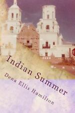 Indian Summer by Dena Hamilton (2013, Paperback)