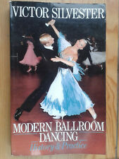 VICTOR SILVESTER - MODERN BALLROOM DANCING: HISTORY & PRACTICE