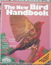 THE NEW BIRD HANDBOOK....BARRON'S...144 PAGES...VERY GOOD COPY...PB....1989