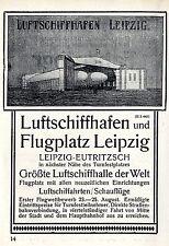 LUFTSCHIFFHAFEN LEIPZIG-EUTRIZSCH Flugplatz Leipzig Historische Reklame von 1913