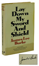 Lay Down My Sword and Shield  ~ JAMES LEE BURKE ~ Signed First Edition 1st 1971