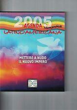 AGENDA 2005 LATINOAMERICANA - PROGETTO CONTINENTI