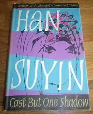 Cast But One Shadow by Han Suyin (Hardback, 1962) First Edition