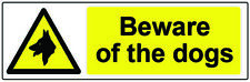 Beware of the Dogs WARNING SAFETY 3mm SIGN for Doors Walls Windows Gates Garage