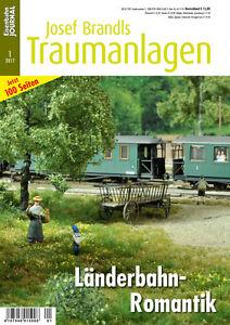 Eisenbahn Journal - Länderbahn-Romantik - Josef Brandls Traumanlagen 1/2017
