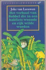 HET verhaal Van Bobbel DIE in bianc bakfiets woonde EN Rijk Wilde Worden