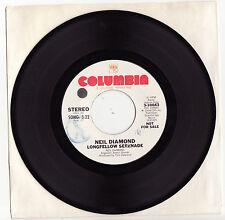 NEIL DIAMOND - LONGFELLOW SERENADE Ultrarare 1974 US PROMO Single Release! EX