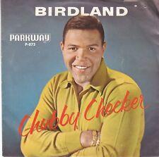 CHUBBY CHECKER 45 & PS (Parkway 873) Birdland / Black Cloud   VG+
