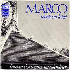 MARCO MONTE SUR LE TOIT / L'AMOUR, C'EST COMME UN CALENDRIER FRENCH 45 SINGLE