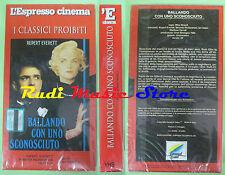 film VHS BALLANDO CON UNO SCONOSCIUTO Newell SIGILLATA L'ESPRESSO (F83) no dvd