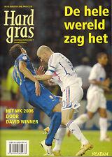 HARD GRAS NR. 49 - DE HELE WERELD ZAG HET (WK 2006)