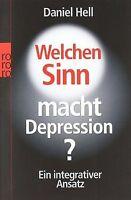 Welchen Sinn macht Depression?: Ein integrativer Ansatz ...   Buch   Zustand gut