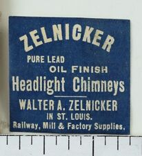 Label Sticker Stamp Zelnicker Headlight Chimneys Railroad Supplies F93