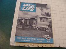 Orig Vintage CATALOG: MOBILE LIFE mobile homes manufactures assoc 1955; 118pgs