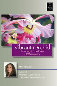Vibrant Orchid with Ann Pember - Art Education DVD