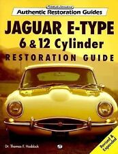 Jaguar E-Type 6 and 12 Cylinder Restoration Guide by Thomas F. Haddock (1997,...