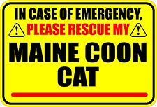 IN CASE OF EMERGENCY PLEASE RESCUE MY MAINE COON CAT STICKER