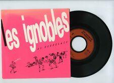 45 RPM SP LES IGNOBLES DU BORDELAIS MINITEL/MARIA