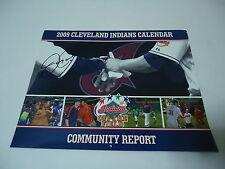 Cleveland Indians Baseball 2009 Community Report Calendar autographed