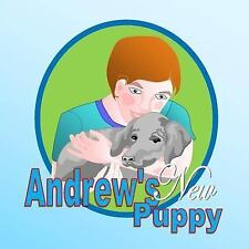 Andrew's New Puppy by Shirley Lise (2013, Paperback)