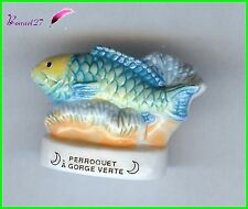 "Feve de collection Poisson Fish Edition Atlas "" Le Perroquet à Gorge Verte "" #E8"