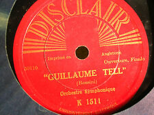 78 trs-rpm-ROSSINI  Guillaume Tell- THOMAS Mignon- DISCLAIR K 1511
