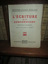 L'écriture et le subconscient  Psychanalyse et Graphologie - Pierre MENARD