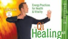 The Qi Healing Kit : Energy Practices for Health and Vitality by Lee Holden
